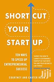 Short Cut Your Start Up - Courtney And Carter Reum | Books & Games for sale in Nairobi, Nairobi Central