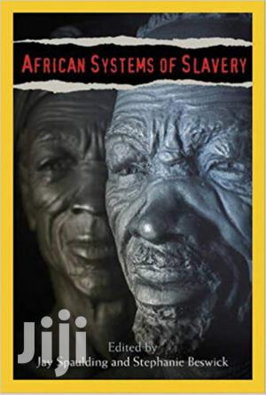 African Systems Of Slavery -jay Spaulding