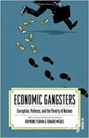 Economic Gangsters - Raymond Fishman | Books & Games for sale in Nairobi, Nairobi Central