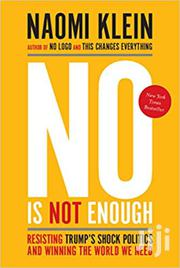 No Is Not Enough-naomi Klein | Books & Games for sale in Nairobi, Nairobi Central