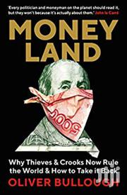 Money Land Oliver Bullough | Books & Games for sale in Nairobi, Nairobi Central