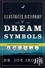 Illustrated Dictionary of Dream Symbols-Dr Joe Ibojie | Books & Games for sale in Nairobi, Nairobi Central