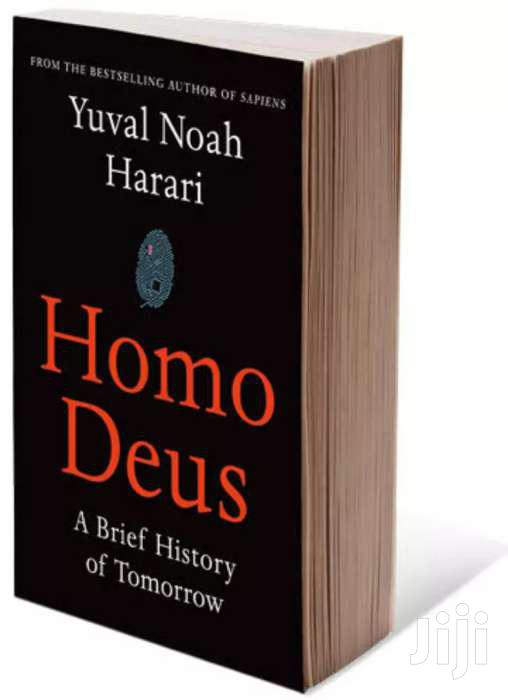 Homo Deus - A Brief History Of Tomorrow By Yuval Noah Harari