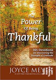 The Power Of Being Thankful-joyce Meyer | Books & Games for sale in Nairobi, Nairobi Central