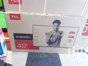 TCL Smart Android Hdr TV 49 Inch   TV & DVD Equipment for sale in Nairobi, Nairobi Central