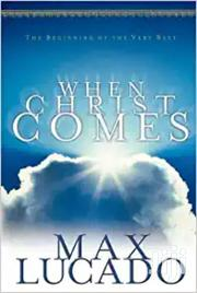 When Christ Comes Max Lucado | Books & Games for sale in Nairobi, Nairobi Central