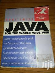 JAVA For The World Wide Web | Books & Games for sale in Nairobi, Nairobi Central