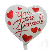 You Are Loved Balloon For Anniversary Or Love Setting   Home Accessories for sale in Kiambu, Uthiru