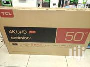 TCL 4K UHD Smart Android TV 50 Inch   TV & DVD Equipment for sale in Nairobi, Nairobi Central