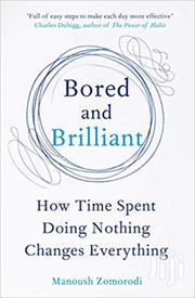 Bored And Brilliant-manoush Zomorodi | Books & Games for sale in Nairobi, Nairobi Central