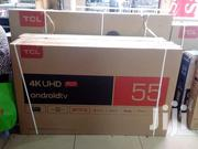 TCL Smart Android UHD 4K Televisions 55 Inch | TV & DVD Equipment for sale in Nairobi, Nairobi Central