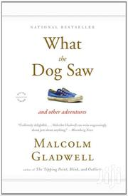 What The Dog Saw By Malcom Glad | Books & Games for sale in Nairobi, Nairobi Central