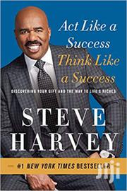 Act Like A Success Think Like A Success -steve Harvey | Books & Games for sale in Nairobi, Nairobi Central