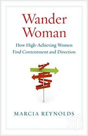 Wander Woman -marcia Reynolds | Books & Games for sale in Nairobi, Nairobi Central