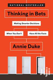 Thinking In Bets Annie Duke | Books & Games for sale in Nairobi, Nairobi Central