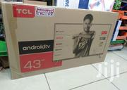 TCL 43 Inch Smart Android TV   TV & DVD Equipment for sale in Nairobi, Nairobi Central