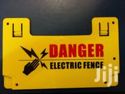 Warning Signs For Electric Fence | Safety Equipment for sale in Nairobi, Nairobi Central