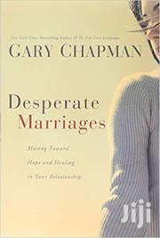 Desperate Marriages -Gary Chapman | Books & Games for sale in Nairobi, Nairobi Central