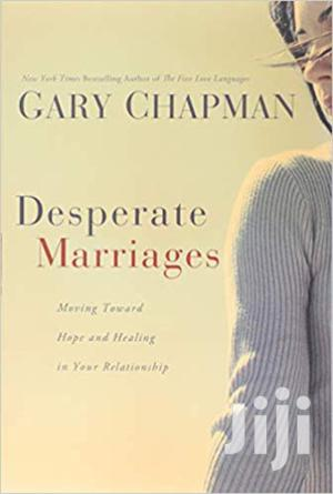Desperate Marriages -Gary Chapman