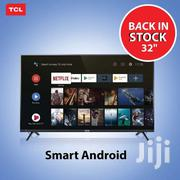 Tcl 32 Android | TV & DVD Equipment for sale in Nairobi, Nairobi South