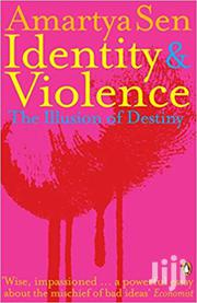 Identity And Violence-amartya Sen | Books & Games for sale in Nairobi, Nairobi Central