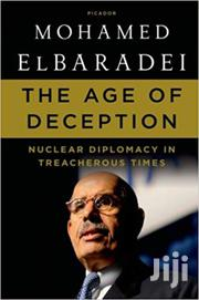 The Age Of Deception-mohamed Elbaradei | Books & Games for sale in Nairobi, Nairobi Central