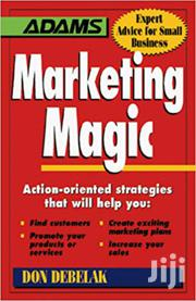 Marketing Magic- Don Debelak | Books & Games for sale in Nairobi, Nairobi Central