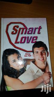 Smart Love:Straight Talk To Young Adults About Dating,Love & Sex | Books & Games for sale in Nairobi, Kilimani