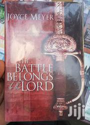 The Battle Belongs To The Lord By Joyce Meyer - Hard Cover | Books & Games for sale in Nairobi, Nairobi Central