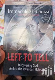 Left to Tell: Discovering God Amidst the Rwandan Holocaust | Books & Games for sale in Nairobi, Nairobi Central