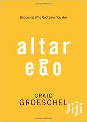 Altar Ego-craig Groeschel | Books & Games for sale in Nairobi, Nairobi Central