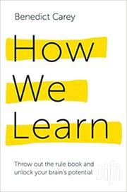 How We Can Learn-benedict Carey | Books & Games for sale in Nairobi, Nairobi Central