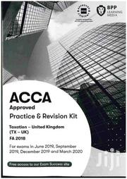 ACCA BPP F6-taxation(UK)-FA2018 Revision Kit | Books & Games for sale in Nairobi, Nairobi West