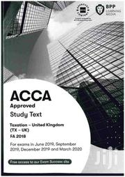 ACCA BPP F6-taxation Study Text 2019 | Books & Games for sale in Nairobi, Nairobi West