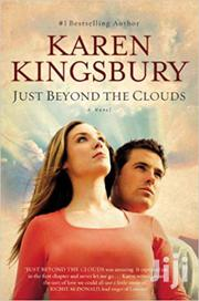 Just Beyond The Clouds -karen Kingsbury | Books & Games for sale in Nairobi, Nairobi Central