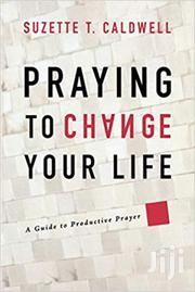 Praying To Change Your Life-suzette | Books & Games for sale in Nairobi, Nairobi Central