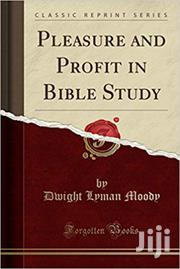 Pleasure And Profit In The Bible Study D I Moody | Books & Games for sale in Nairobi, Nairobi Central
