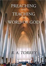 Preaching And Teaching The Word Of God R A Torrey | Books & Games for sale in Nairobi, Nairobi Central