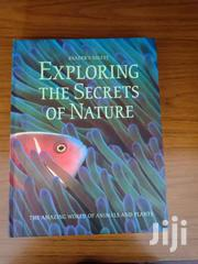Exploring The Secrets Of Nature ( Hardcover) - 432 Pgs | Books & Games for sale in Nairobi, Nairobi South