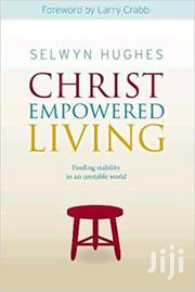 Christ Empowered Living -selwyn Hughes | Books & Games for sale in Nairobi, Nairobi Central