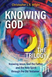 Knowing God The Trilogy Christopher | Books & Games for sale in Nairobi, Nairobi Central