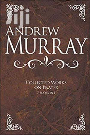 Andrew Murray Collected Works On Prayer