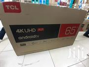 TCL Smart Android UHD 4K 65 Inch | TV & DVD Equipment for sale in Nairobi, Nairobi Central