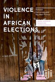Violence In Africa Elections-kovacs And Jesper | Books & Games for sale in Nairobi, Nairobi Central