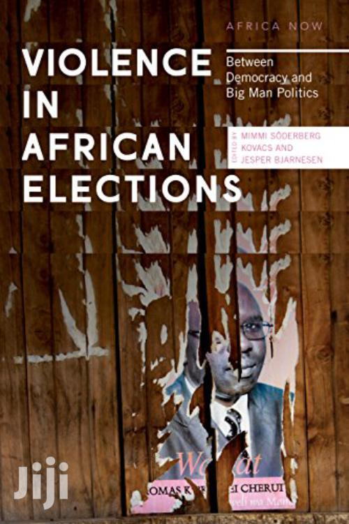 Violence In Africa Elections-kovacs And Jesper