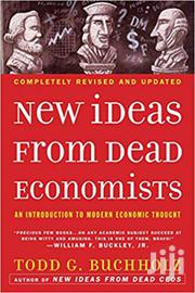 New Ideas From Dead Economists-todd Buchholz | Books & Games for sale in Nairobi, Nairobi Central
