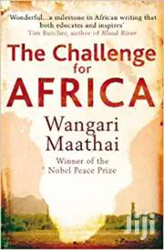 The Challange For Africa -wangari Maathai | Books & Games for sale in Nairobi, Nairobi Central
