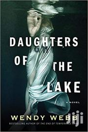 Daughters Of The Lake -wendy Webb | Books & Games for sale in Nairobi, Nairobi Central