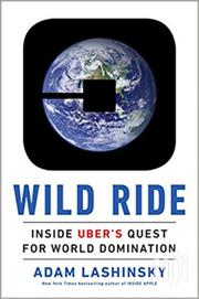 Wild Ride -adam Lashinsky | Books & Games for sale in Nairobi, Nairobi Central