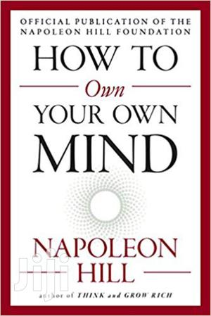How To Own Your Mind-napoleon Hill
